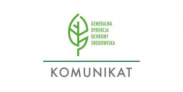Logotyp Regionalnej Dyrekcji Ochrony Środowiska i napis Komunikat