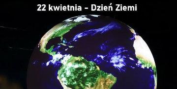 Kula ziemska oraz napis 22 kwietnia - Dzień Ziemi
