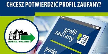 Chcesz potwierdzić Profil Zaufany? Potwierdzenia Profilu Zaufanego dokonać można w Powiatowym Urzędzie Pracy w Malborku pełniącym funkcję punktu potwierdzającego.