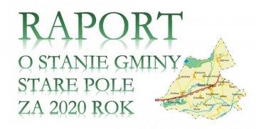 Raport o stanie gminy Stare Pole za 2020 rok. Mapa gminy.