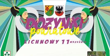 Plakat promujący Dożynki Powiatowe w Lichnowach