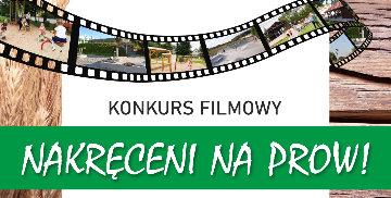 """Plakat promujący konkurs pod nazwą """"Nakręceni na PROW"""""""