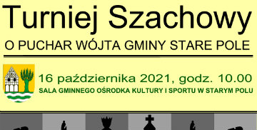 Plakat zachęcający do udziału w Turnieju Szachowym o Puchar Wójta Gminy Stare Pole