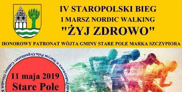 """IV Staropolski Bieg i Marsz Nordic Walking """"Żyj zdrowo"""""""