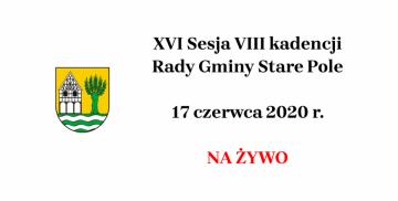 XVI Sesja VIII kadencji Rady Gminy