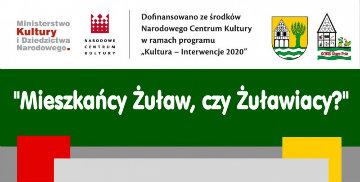 """""""Mieszkańcy Żuław, czy Żuławiacy?"""""""