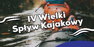 IV Wielki Spływ Kajakowy